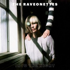 Into The Night The Raveonettes