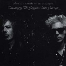 jim jarmusch JOZEF VAN WISSEM Concerning the entrance into eternity