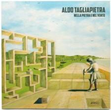 """Aldo Tagliapietra: """"Nella Pietra e nel Vento"""""""