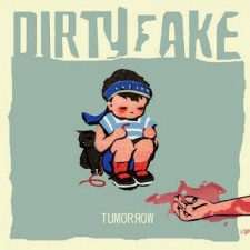 Dirtfake Tumorrow