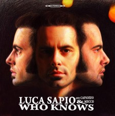Luca Sapio- Who Knows