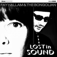 "Fay Hallam & The Bongolian: ""Lost In Sound"