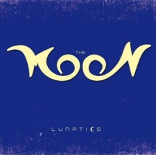 Moon – Lunatics