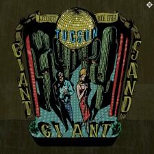 """Giant Giant Sand """"TUCSON"""