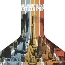 All  About  Kane  -  Citizen Pop