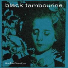 "Black Tambourine ""ONETWOTHREEFOUR"