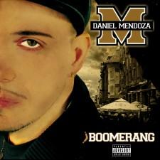 "Daniel Mendoza ""BOOMERANG"