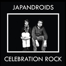 "Japandroids: ""Celebration Rock"