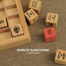MARCO SANCHIONI 10 anni dopo