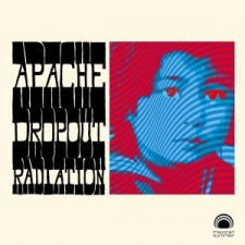 apache-dropout-radiation-7-mexican-summer-2011
