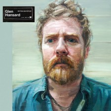 Glen Hansard -RHYTHM AND REPOSE