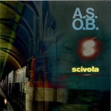 """A.S.O.B. : """"Scivola"""", LP, Snowdonia"""