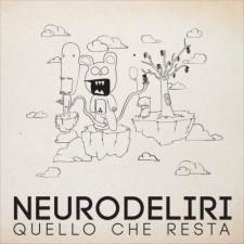 Neurodeliri-Quello-Che-Resta