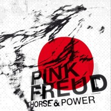 "Pink Freud ""HORSE AND POWER"