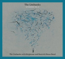 "The Unthanks ""DIVERSIONS VOL.2: THE UNTHANKS WITH BRIGHOUSE AND RASTRICK BRASS BAND"