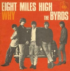 The_Byrds_-_Eight_Miles_High_Why