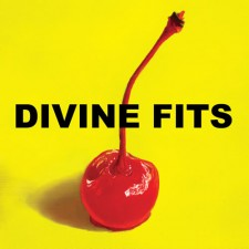 "Divine Fits ""A THING CALLED DIVINE FITS"