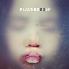 Placebo – B3 EP