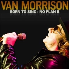Van Morrison  BORN TO SING: NO PLAN B 2012 Blue Note Records