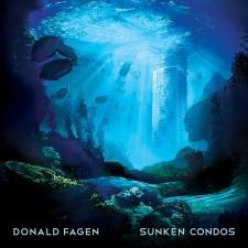 "Donald Fagen ""SUNKEN CONDOS"""
