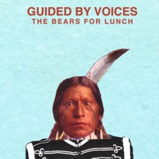 GUIDED BY VOICES, The bears for lunch, Fire Records