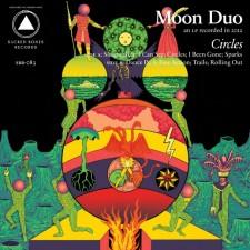 Moon Duo Circles Sacred Bones, Souterrain Transmissions