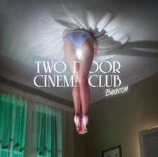 "Two Doors Cinema Club  ""BEACON""  Kitsuné"