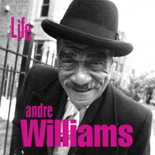 André Williams - Life 2 Ottobre 2012, Alive Natural