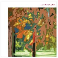Brian Eno: LUX (Uscita 12/11/2012); Warp Records