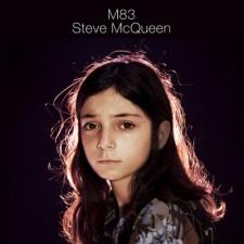 M83 – Steve McQueen (remixes) EP – M83 Recording Inc/naïve
