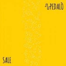 "Pedalò – ""Sale"" (Miacameretta Records, 12 Novembre 2012"