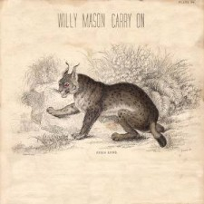 Willy Mason CARRY ON 2012 – Fiction Records (uscita 3/12/2012)