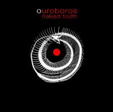 "Naked Truth ""OUROBOROS""  2.11.2012 – Rare Noise Records"