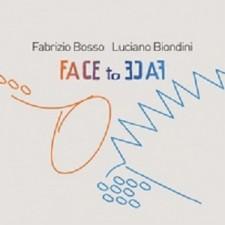 Fabrizio Bosso – Luciano Biondini FACE  TO  FACE