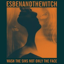 Esben & The Witch WASH THE SINS NOT ONLY THE FACE 2012 – Matador