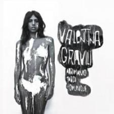"VALENTINA GRAVILI  ""Arriviamo Tardi Ovunque""  Carbon Cook Records / Lunatic 07/01/1"