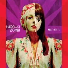 """Harouki Zombi """"OBJET PETIT A""""  23.10.2012 – Polyvinyl Records"""