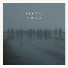 Mogwai: Les Revenants Soundtrack