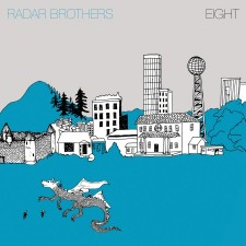 "Radar Brothers ""EIGHT"