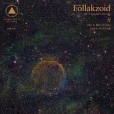 Föllakzoid II 2013 – Sacred Bones