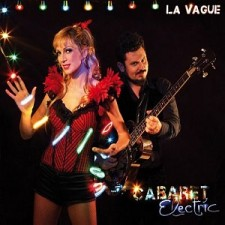 la_vague_cabaret_electric