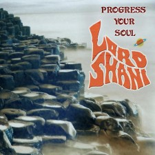 LORD SHANI Progress Your Soul