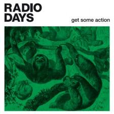 Radio Days - Get some action