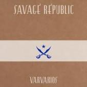 savage republic varvakios