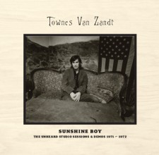 Townes Van Zandt  SUNSHINE BOY THE UNHEARD STUDIO SESSIONS & DEMOS 1971-1972 2013 Omnivore Recordings