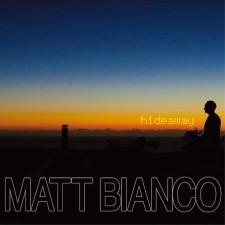 "Matt Bianco ""Hideaway"" (2013"