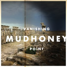 Mudhoney VANISHING POINT Sub Pop – 2013