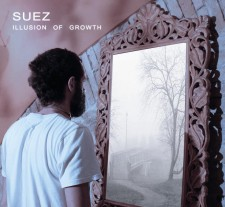 Suez – Illusion of growth (Uscita 5/03/2013 – Seahorse Recordings/Audioglobe
