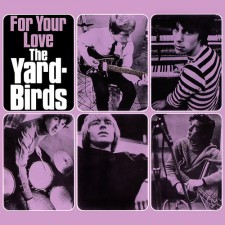 The_Yardbirds_For_Your_Love