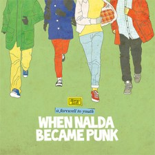 When Nalda Became Punk A FAREWELL TO YOUTH 2013 – Shelflife Records